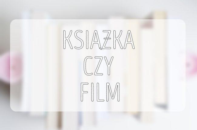 ksiazka-czy-film