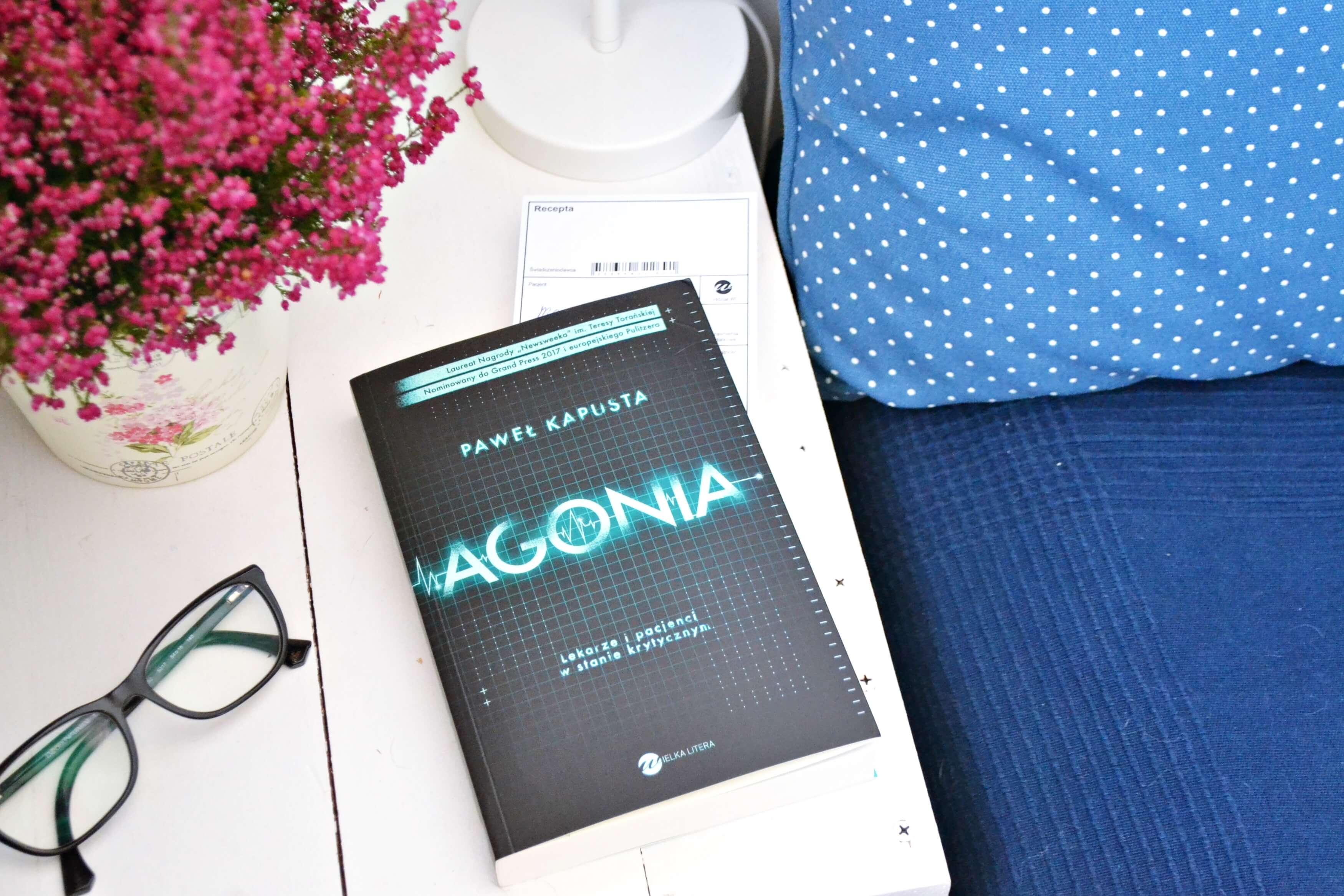 Agonia - Paweł Kapusta